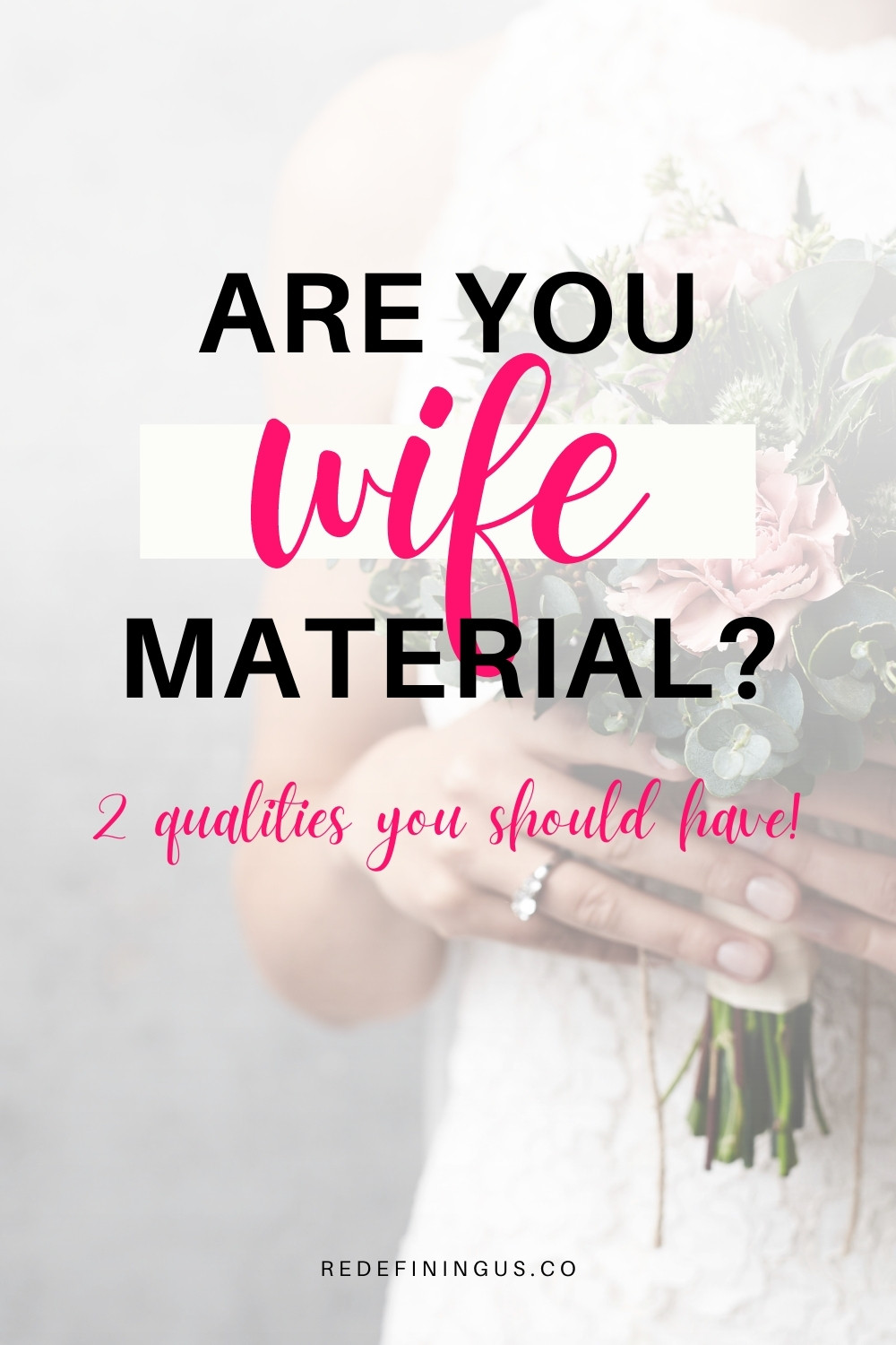Qualities of a Good Wife Material