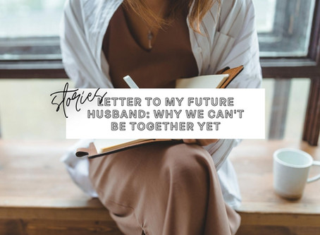 Christian Single's Letter to My Future Husband