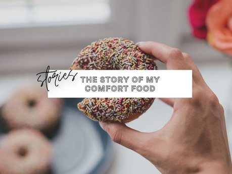 The Story of My Comfort Food