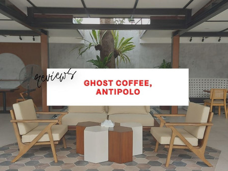 Ghost Coffee Antipolo - Review