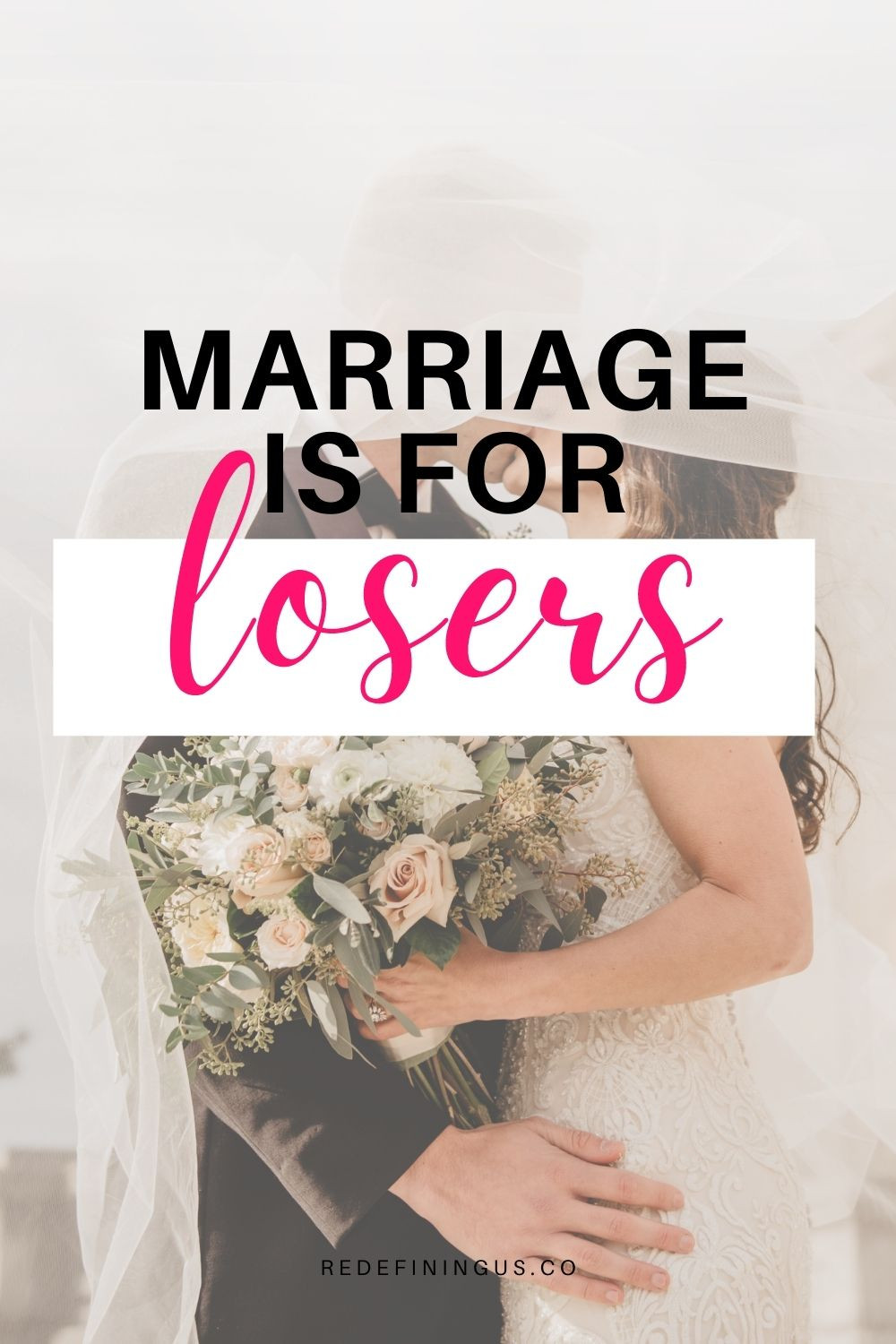 Marriage is For Losers