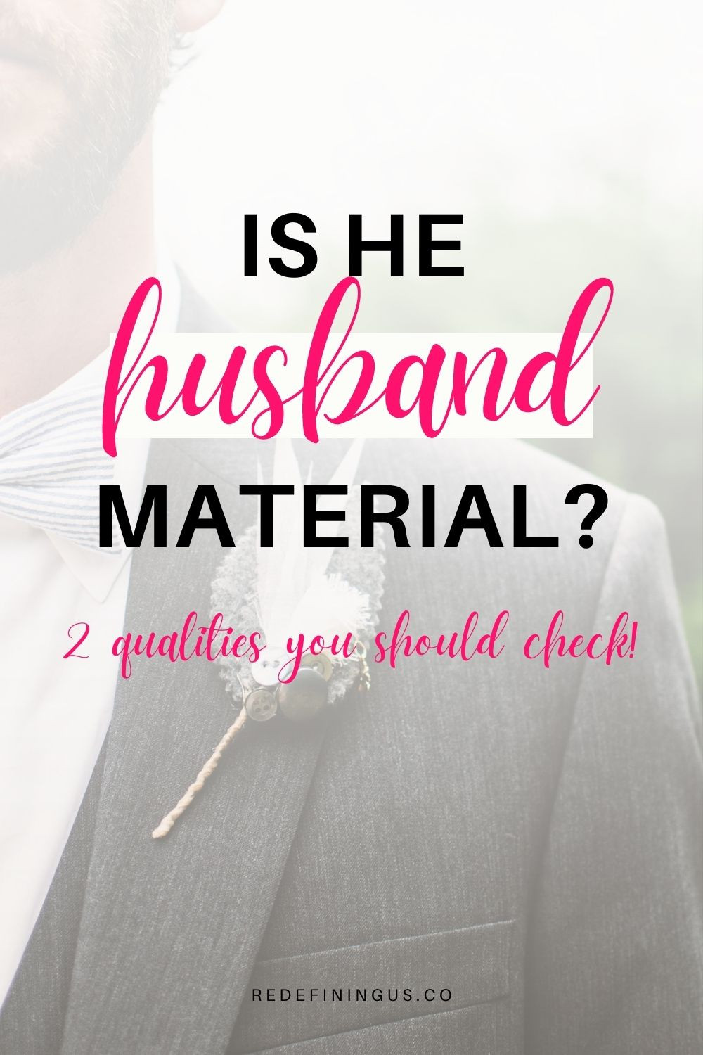 Is He Husband Material?