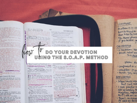How To Do Devotion (Paano Mag-Devotion) Using the SOAP Method