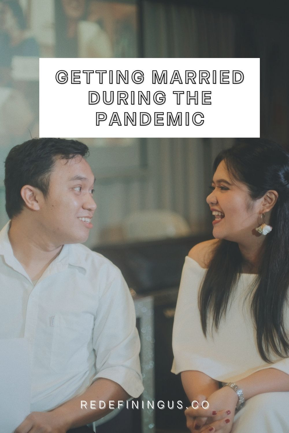 Getting Married During the COVID Pandemic