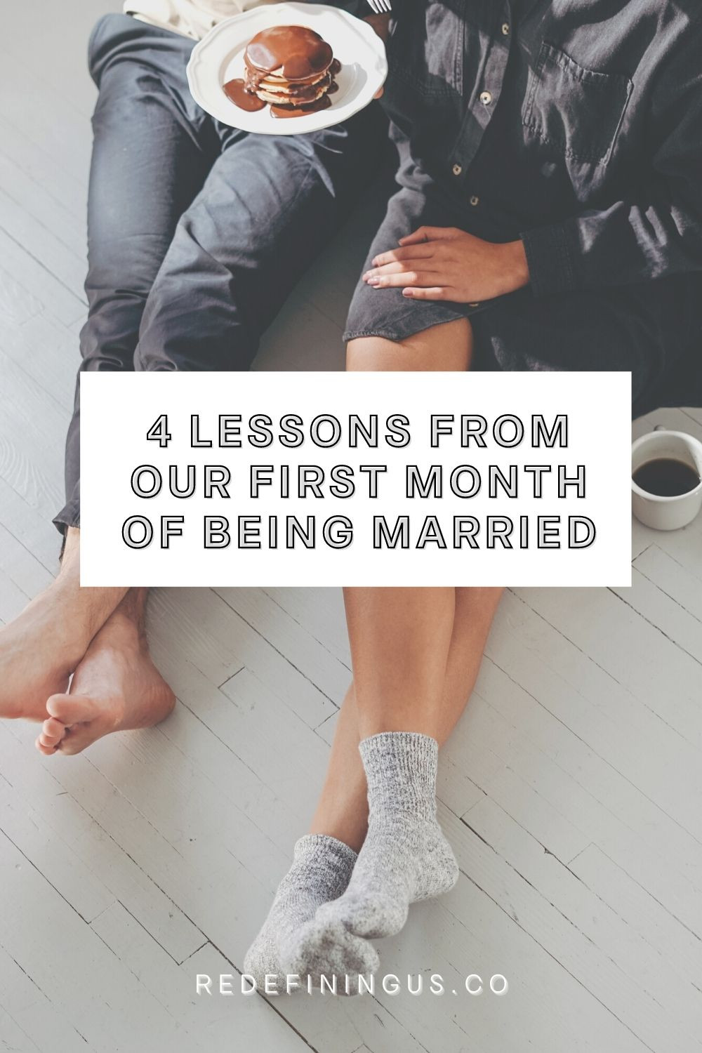 Lessons Learned from One Month of Being Married