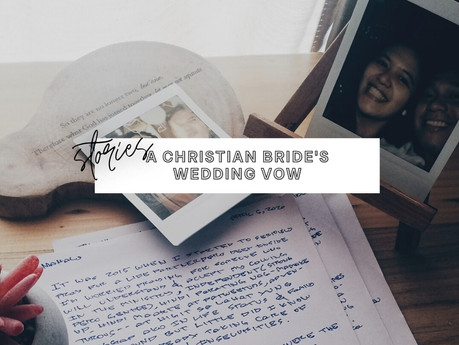 Touching Personal Wedding Vows of a Christian Bride