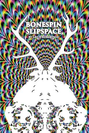 Bonespin Slipspace: Vaginas, Cannibals & Heaven!