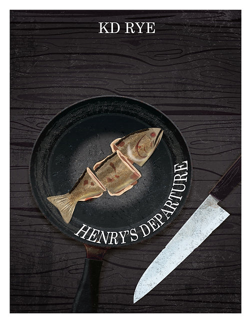 Henry's Departure by KD Rye