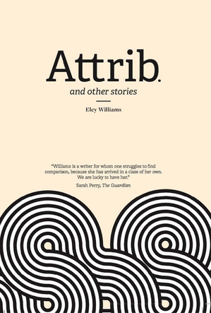 Review: Attrib. by Eley Williams