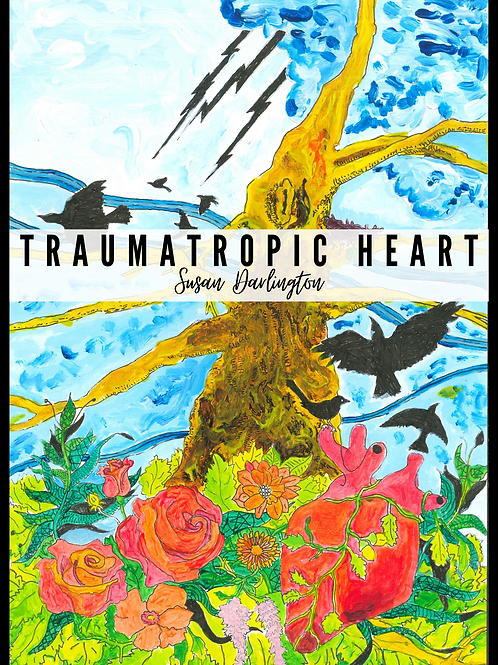 Traumatropic Heart by Susan Darlington EBOOK