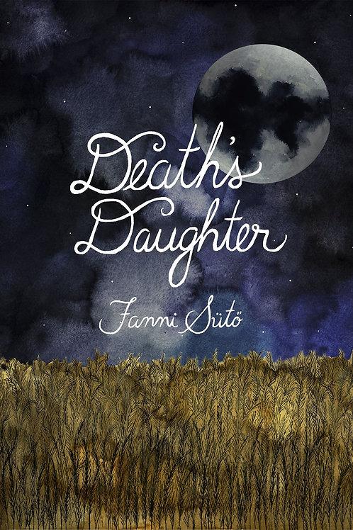 Death's Daughter by Fanni Sutö