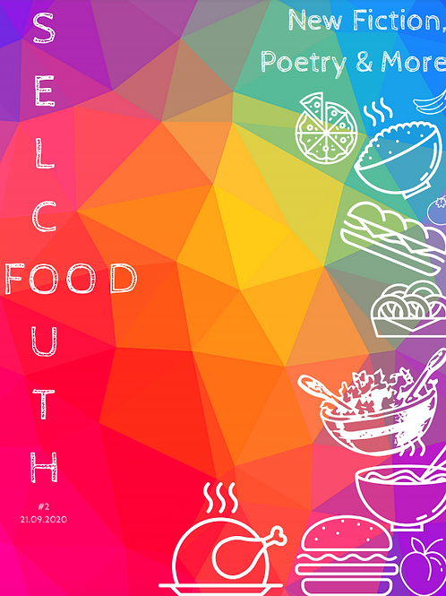 Selcouth #2 - Food Edition