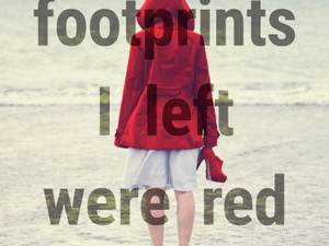 Blood & Garlic: All The Footprints I Left Were Red by Rowena Knight