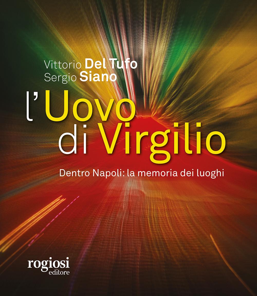 ROGIOSI EDITORE L'Uovo di Virgilio