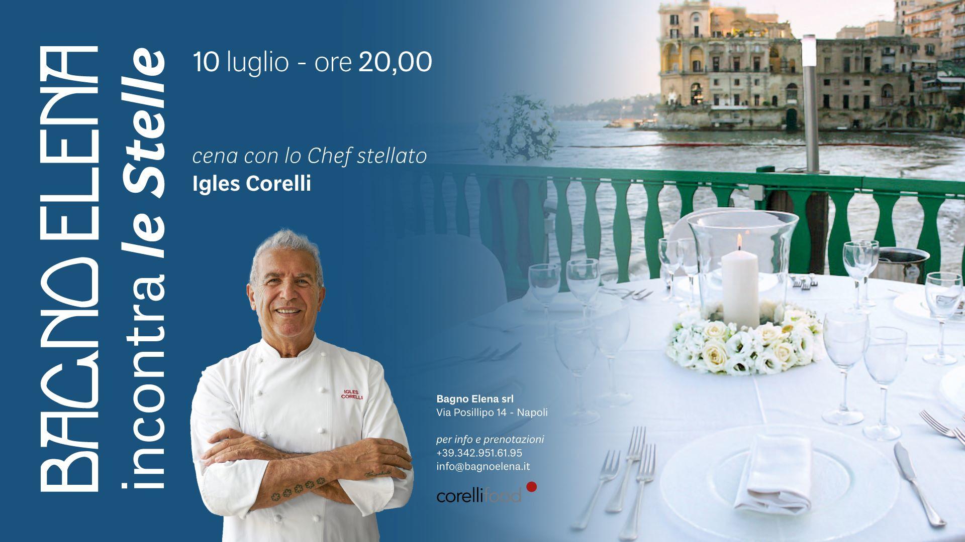 BAGNO ELENA Chef Igles Corelli
