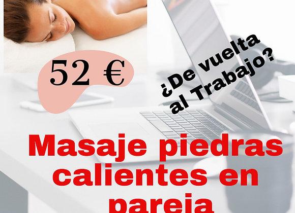 MASAJE EN PAREJA PIEDRAS CALIENTES, 45 min