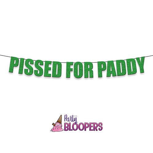 PISSED FOR PADDY