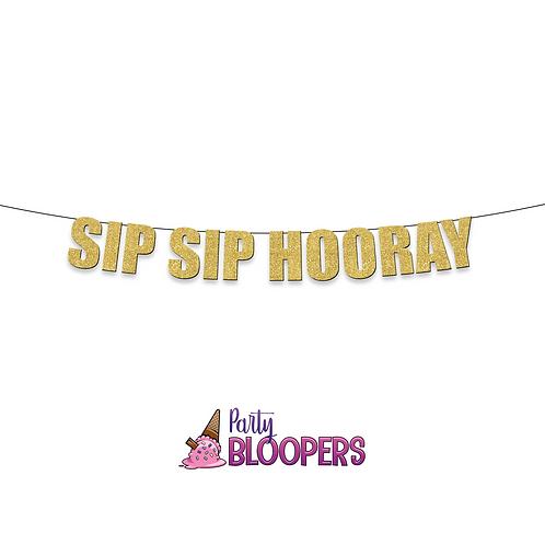 SIP SIP HOORAY