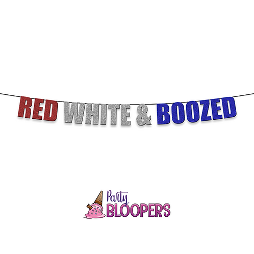 RED WHITE & BOOZED