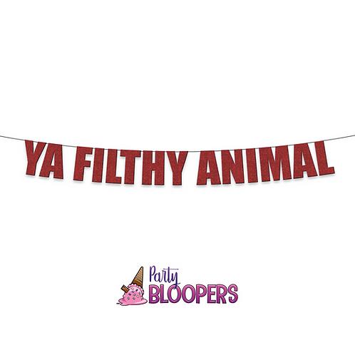 YA FILTHY ANIMAL