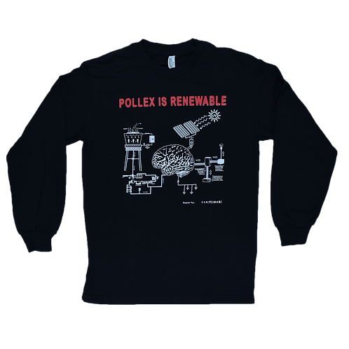Pollex Is Renewable Longsleeve