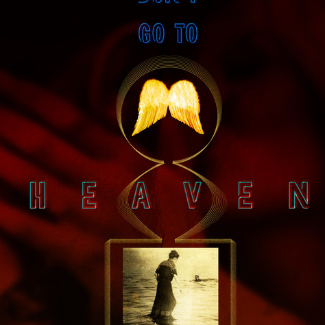 Don't Go to Heaven Alone