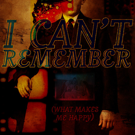 I Can't Remember