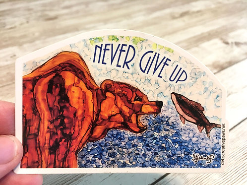 Never Give Up waterproof sticker