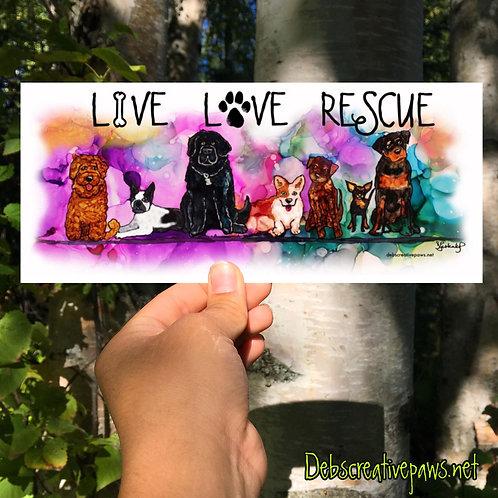 Live Love Rescue XL waterproof sticker