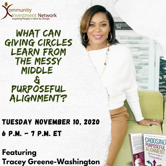 What Can Giving Circles Learn about the Messy Midlle & Purposeful Alignment?