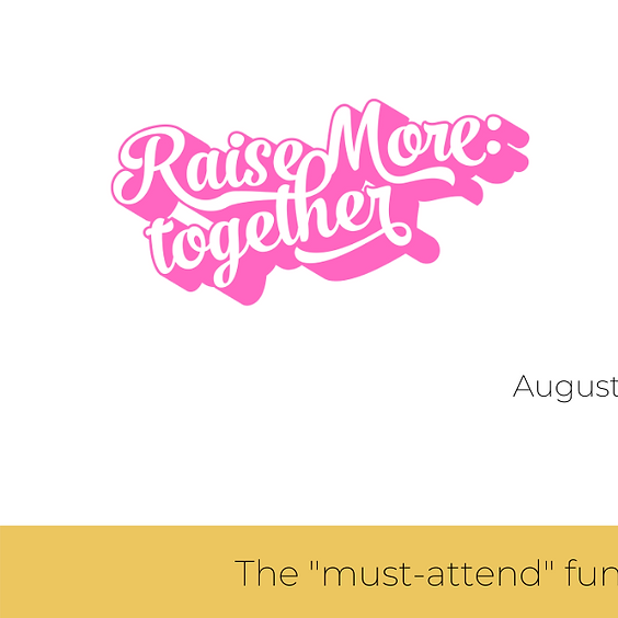 Raise More: Together