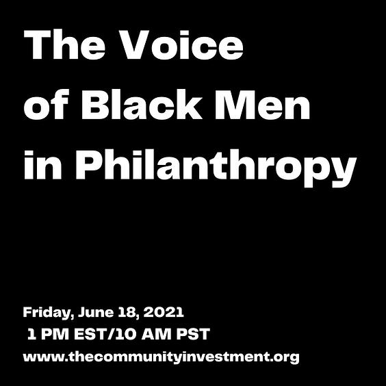 The Voice of Black Men in Philanthropy