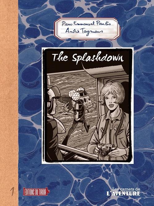 Le Carnet de L'Aventure n°1 - The Splashdown