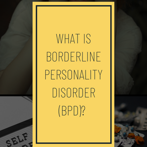 What is Borderline Personality Disorder (BPD)?