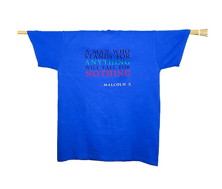 A man who stands for Anything will fall for Nothing -T Shirt