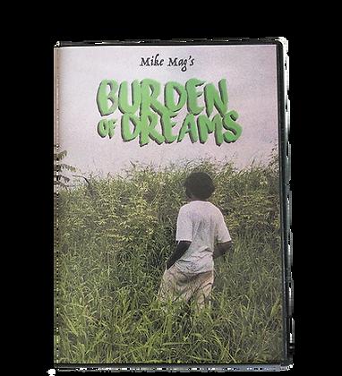 """""""Mike Mag's Burden of Dreams"""" DVD"""