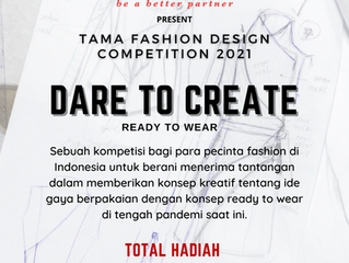 TAMA FASHION DESIGN COMPETITION 2021