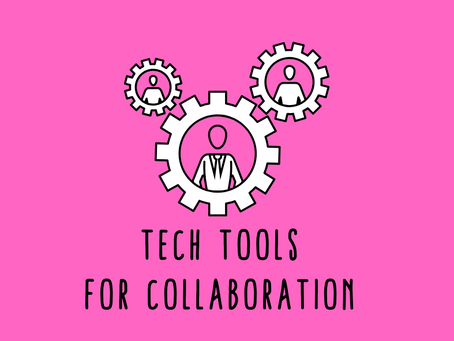 Tech Tools for Collaboration