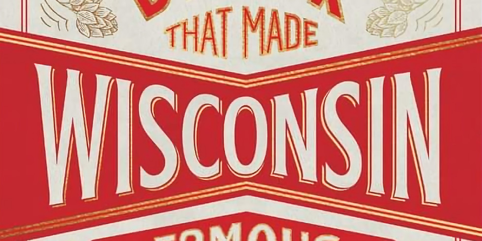 """""""The Drink That Made Wisconsin Famous"""" Event"""