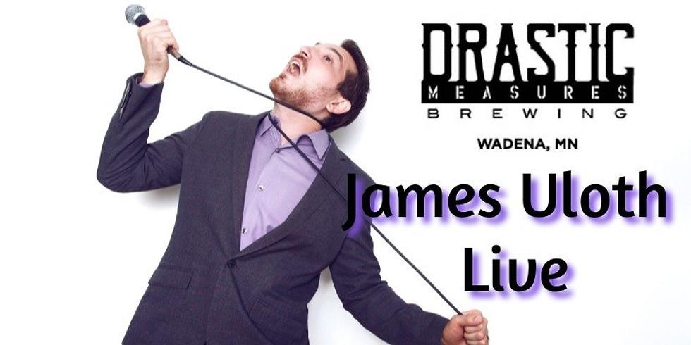 James Uloth Live