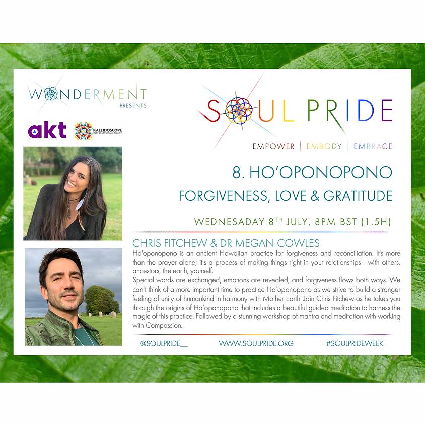 8. HO'OPONOPONO - FORGIVENESS, LOVE & GRATITUDE