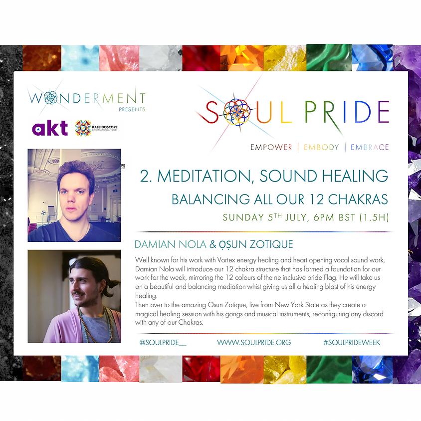 2. MEDITATION, SOUND HEALING - BALANCING ALL OUR 12 CHAKRAS