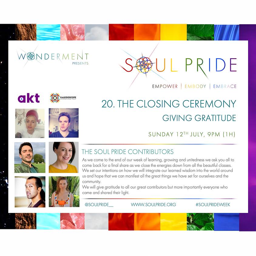 20. THE CLOSING CEREMONY - GIVING GRATITUDE