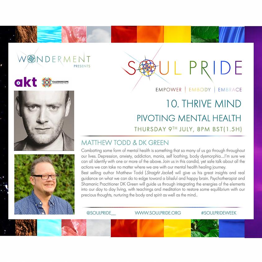 10. THRIVE MIND - PIVOTING MENTAL HEALTH