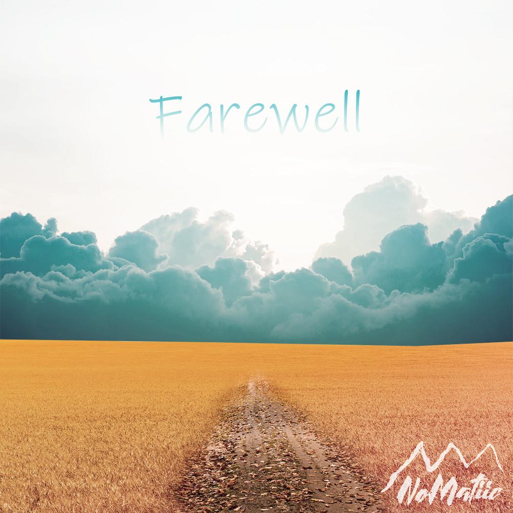 Nomatiic - Farewell