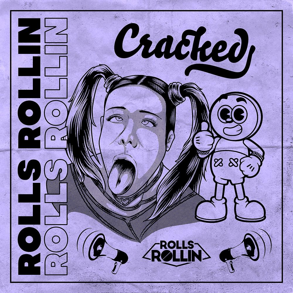 Rolls Rollin - Cracked | Music Republic Magazine
