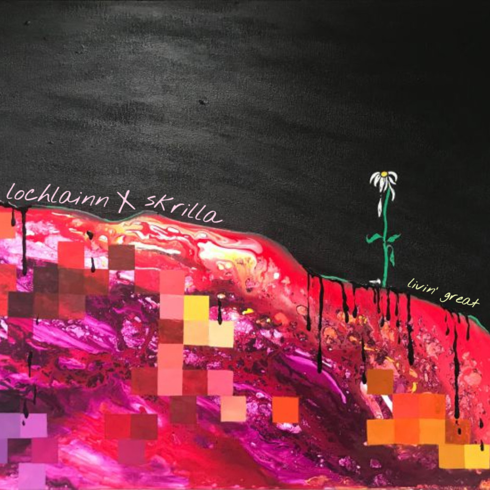 Lochlainn & Skrilla - Livin' Great | Music Republic Magazine