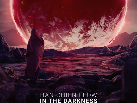 Han Chien Leow - In The DarknesS (Absent Mind)   Music Republic Magazine