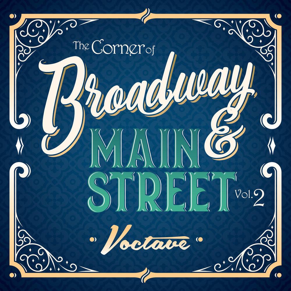 The Corner of Broadway & Main Street Vol. 2