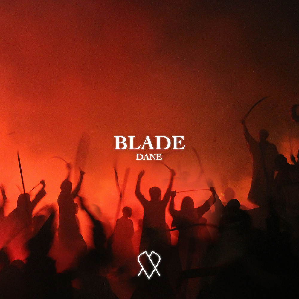 Dane - Blade | Music Republic